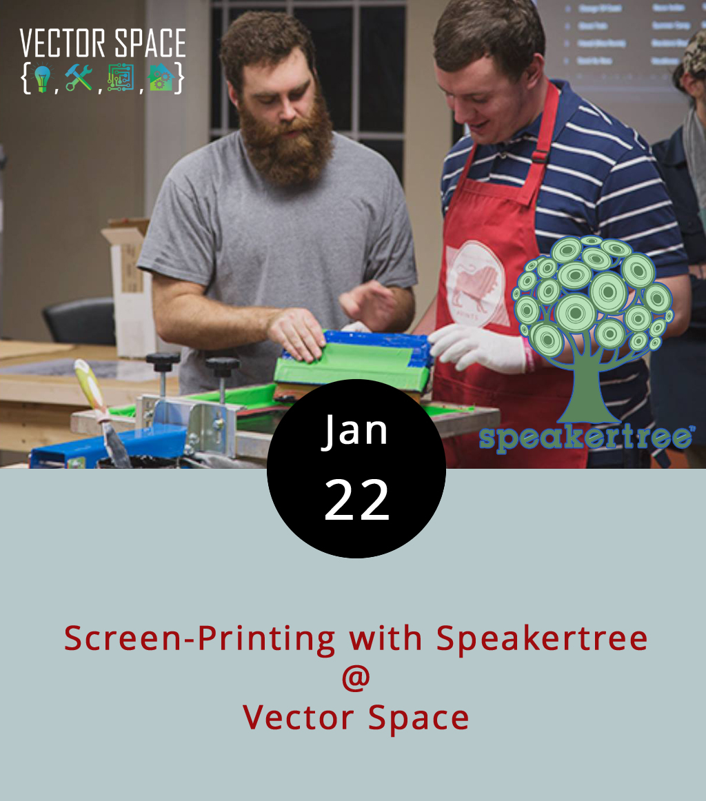 The   local makerspace Vector Space is teaming up with the downtown record store Speakertree to offer an afternoon workshop for aspiring silk screeners. Participants will have the opportunity to create their own Speakertree Records logo tote bags. The experts from Benaiah Prints will be there to instruct, advise, and otherwise keep things in line. Participants must register in advance through Vector Space, and can do so by clicking    here   . Registration is $30, and includes all the supplies you'll need to make a tote bag. Also, for every bag made during the event, Vector Space will donate one to Speakertree. Vector Space is located at 402 Fifth St. Call (804) 387-1519 for more info.