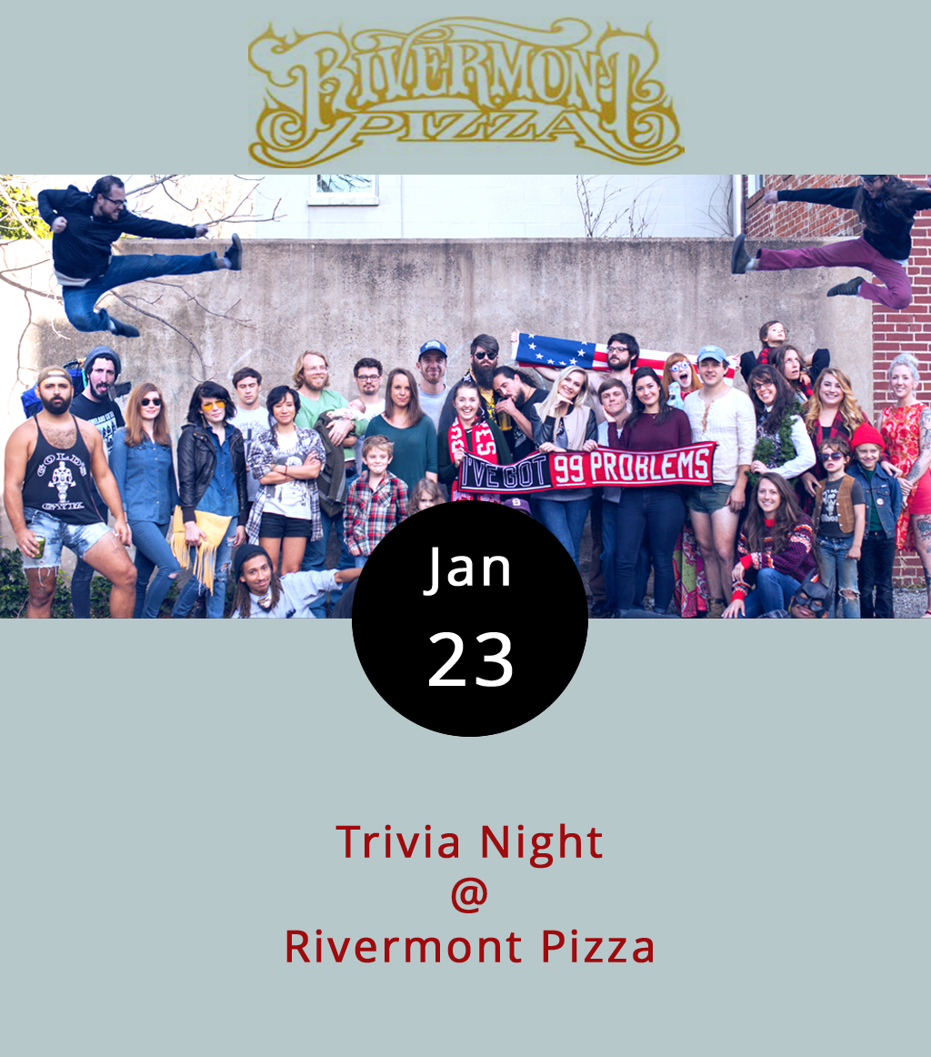 Monday night is trivia night at Rivermont Pizza, and it's generally quite well attended. By 9p.m., most of the booths and tables in the main dining area should be filling up with would-be masters of minutiae and pursuers of all things trivial. Some teams show up fully formed, others coalesce at the bar. Wood-fire pizza, hoagies, and fire-roasted vegetables (trust us, they're uncommonly good) are always on the menu, as is a smart selection of craft beers and some cheaper stuff in cans. It can be a little competitive, and you could walk away with an RP gift card. But, mostly it's just a chance for to test your memory and give your brain a little workout. RP is located at 2496 Rivermont Ave.; call (434) 846-2877 or click to their website right    here   .