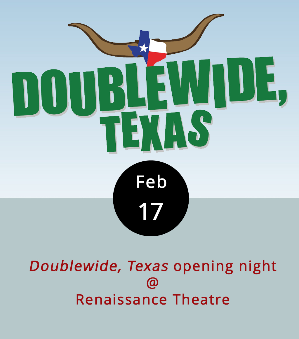 The first production of the new year gets up and running on the stage at  Renaissance Theatre  (1022 Commerce St.) tonight at 8 p.m. And, it's a pretty new play. Published in 2016,   Doublewide, Texas   takes a comic look at a diminutive trailer park near Tugaloo, Texas, where four doublewide trailers, one shed, and nine inhabitants wrestle with beauty pageantry, drinking problems, stray pets, and some headaches courtesy of the Stairway To Heaven Retirement Village. There are additional performances on Feb 18, 24, 25, and 26, and on March 2, 3, 4. Tickets are $15 and $18; click  here  or call (434) 845-4427