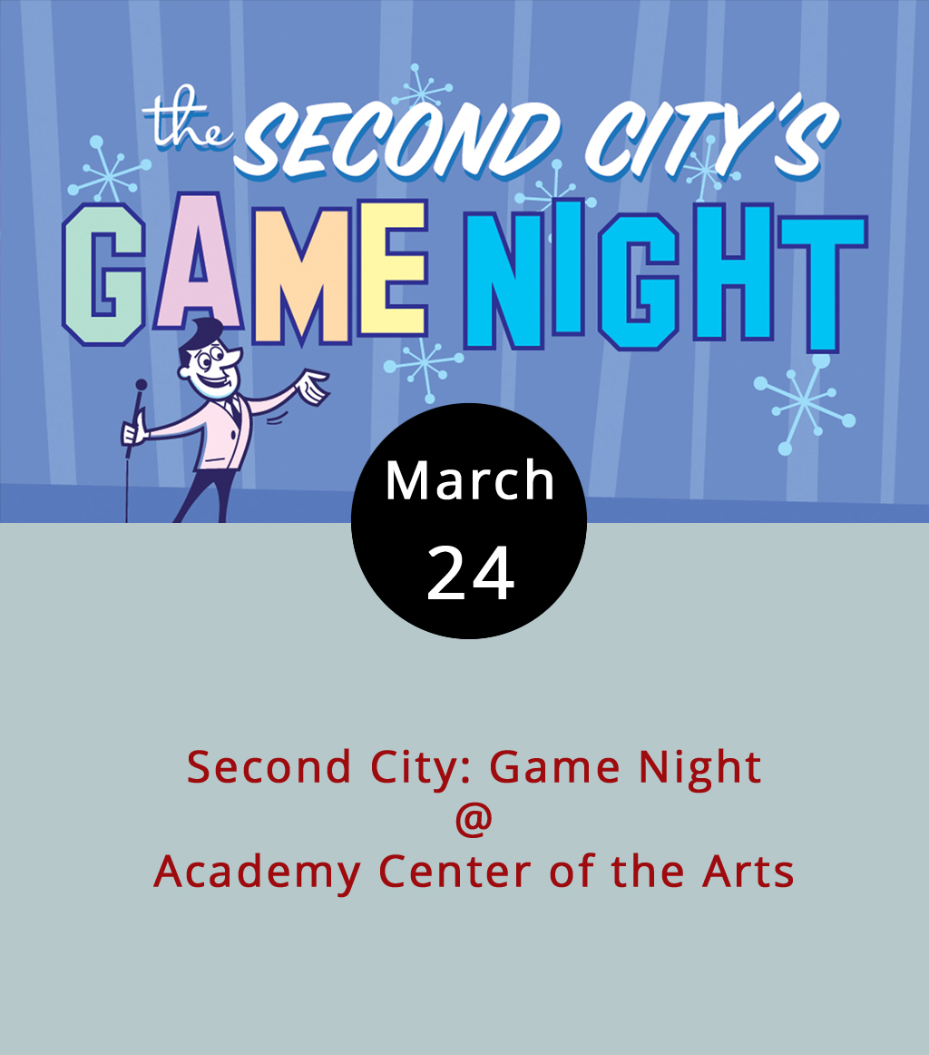 """The Second City is that improv comedy troupe in Chicago that for years now has served as a training ground for  SNL  cast members. Tonight, some of Second City's comedy specialists will be on hand downtown at the Academy Center of the Arts (519 Commerce St.) for a Game Night gala that'll feature challenges like """"fill-in-the-blankety-blanks,"""" charades, and some version of family feud. Of course, there will also be plenty of improv comedy. The event starts at 7:30 p.m., tickets are $35 for a riser, and $42 for a table. Call the Academy box office at (434) 846-8499 or visit their  website  for tickets and more info."""