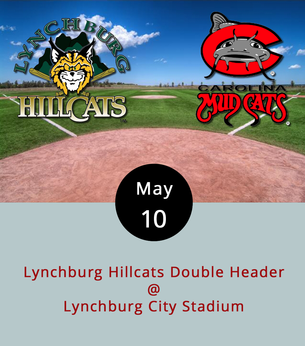 It's shaping up to be a marathon evening for the Lynchburg's own minor league boys of summer. The Hillcats, who are part of the Cleveland Indians farm system (and the Indians are on top of the AL Central), go up against the Carolina Mudcats, who are affiliated with the Milwaukee Brewers (bottom of the AL Central). That's right, it's a cat-on-cat battle, and it's going to play out over the course of two seven-inning games. The double-header action begins at 5:30 p.m., and it also happens to be Game Show Night at Lynchburg City Stadium (3176 Fort Ave.), so there will be lots of between-inning action, and one lucky fan will win a two-night trip to DC. Tickets are $9, and a ticket to tonight's game gets you a free ticket to the next Wednesday's game. Click  here for tickets, or call (434) 528-1144.