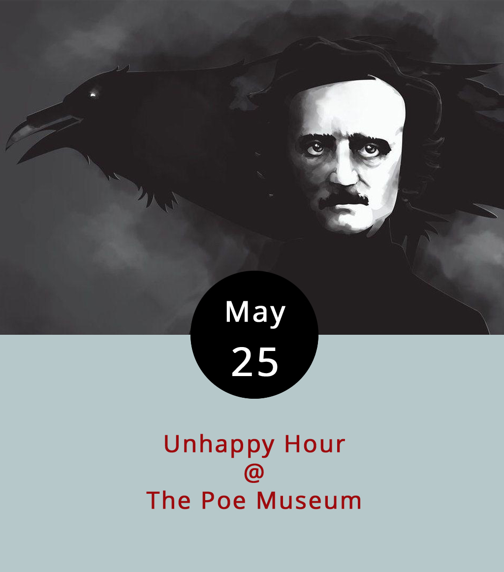 """Edgar Allen Poe may be buried in Baltimore, where the NFL franchise just happens to go by the name of the Ravens. (As far as we know, they are the only NFL team named after a poem.) But, while Poe did live and die in Maryland's largest city, the father of American macabre was born and raised in Richmond, VA. He even spent a semester or two at UVA. So, it makes sense that the Poe Museum (1914-16 E Main St.) is in Richmond. And, if you've spent any time with the works of Poe, then you are probably not surprised to hear that the museum celebrates his legacy in some unusual ways. For example, on the fourth Thursday of each month they're holding what they call an """"Unhappy Hour"""" from 6-9 p.m. Today that includes music from the local band the Folly, food from the wood-fired ovens at Nota Bene, and activities like skull-themed cornhole, a Poe dress-up and photo booth, and a """"Wheel of Misfortune,"""" which you can spin to see the grisly manner of your death (all taken from Poe's stories and poems). Admission is $8; call (804) 648-5523, or click  here ."""