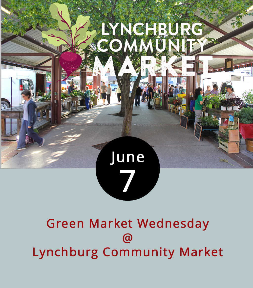 If your family already gobbled up your fresh produce after Saturday's farmers market, you can refill your crisper and put local meat on your table at Green Market Wednesdays at the Lynchburg Community Market (1219 Main St.). The mid-week option is a little smaller, more intimate, and perhaps selective than Saturdays, but it's an excellent way to re-up on your basic panoply of locally grown fruits, veggies, eggs, and meats. Lorraine's is always open for fresh breads and pastries; there's soul food and Vietnamese  pho for lunch; and usually there's a food truck or two in the general vicinity. It runs from 10 a.m.-2 p.m. Call (434) 455-4485 or click  here for more info.