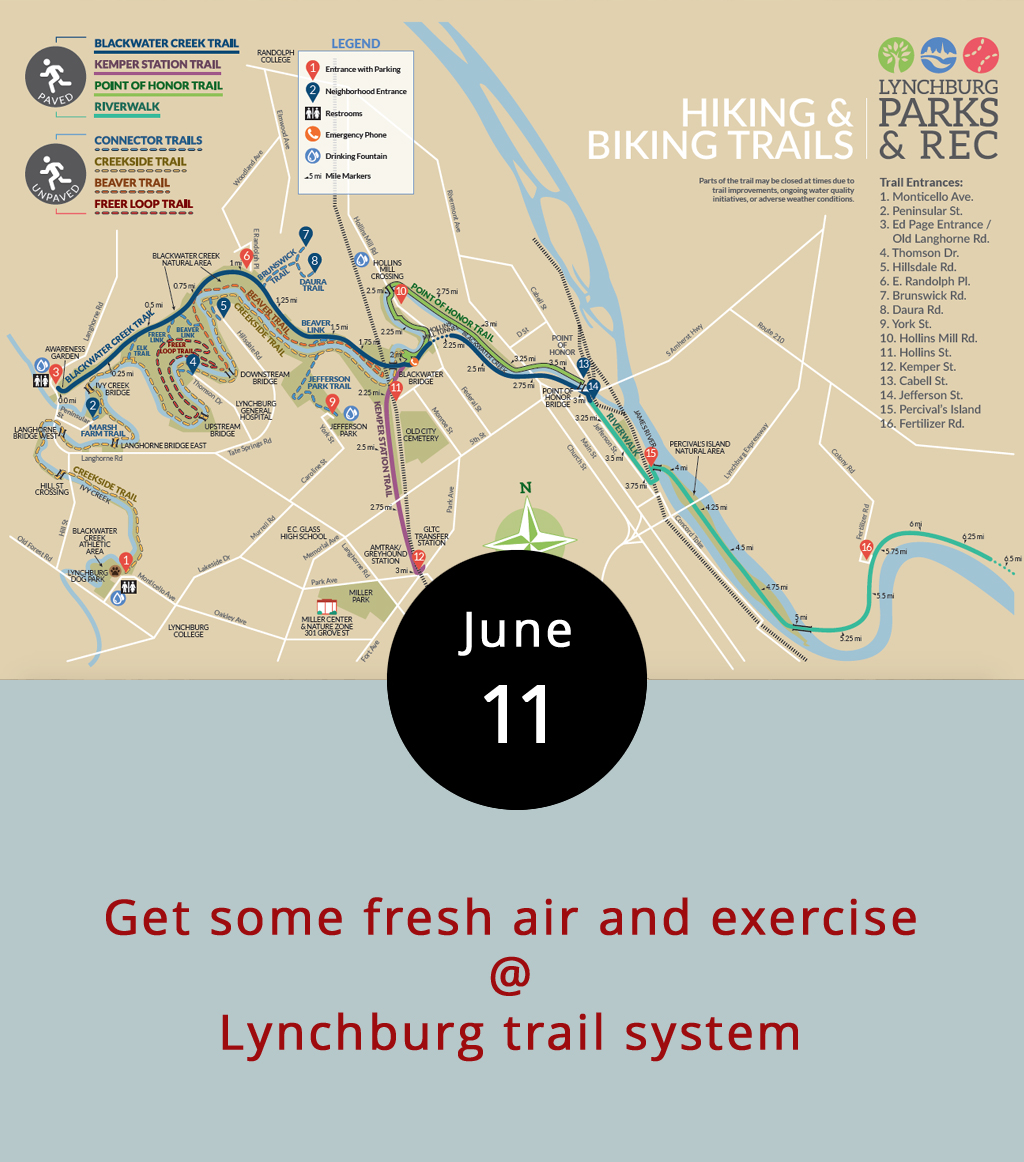 """With several interconnecting sections over at least 11 miles, Lynchburg's biking and walking trail network offers plenty of options to walk or pedal throughout the city on shaded and paved trailways. The system, which has a relatively gradual grade for the Hill City, stretches from several entry points, including one at the Ed Page/Old Langhorne Road entrance where the Creekside Trail begins, and another off of Kemper Street. Both of those sections can be used to reach downtown, where the trek extends across the James River to Percival's Island by way of the Riverwalk, which is 3.5 miles one way. The trail may be crowded on a Sunday, which isn't a bad thing. Cyclists should expect to encounter large family groups of humans who often walk in packs. Make sure to say, """"On your left"""" when passing. Large groups should be aware of cyclists and faster walkers who may want to pass, so make sure to give them room, too. You know, share the trail, gang. Here's a  map  for guidance. If you're interested in renting a bike, Bikes Unlimited (1312 Jefferson St.) has you covered for $12 an hour. For rentals info, click  here   or call (434) 385-4157."""