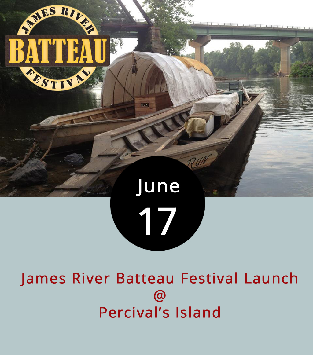 The James River Batteau Festival's old timey wooden fleet will embark on its 32nd annual 120-mile voyage to Maidens Landing this morning. The festival float trip originated as a way to honor the history of the batteau, those large wooden boats that ferried tobacco and other cargo downriver in the 18th and 19th centuries. These days, participants don period-inspired clothing and do their best impressions of the original batteauxmen. The James River Association will host a family-friendly launch party to see the boats off from 9 a.m.-1 p.m. The party includes a scavenger hunt, live period artisan demonstrations, food trucks, and  more . The batteaux are expected to line up for viewing by the public at Percival's Island by about 11 a.m. Those with canoes and kayaks are invited to tag along with the scaled down replicas, as they stop each night at campsites generally unavailable to the public. While all are welcome on the Commonwealth's river, camping costs $6 per person per night or $26 for the entire week, which you can take of by clicking  here . A map of the festival route and more details about the stops are available  here .