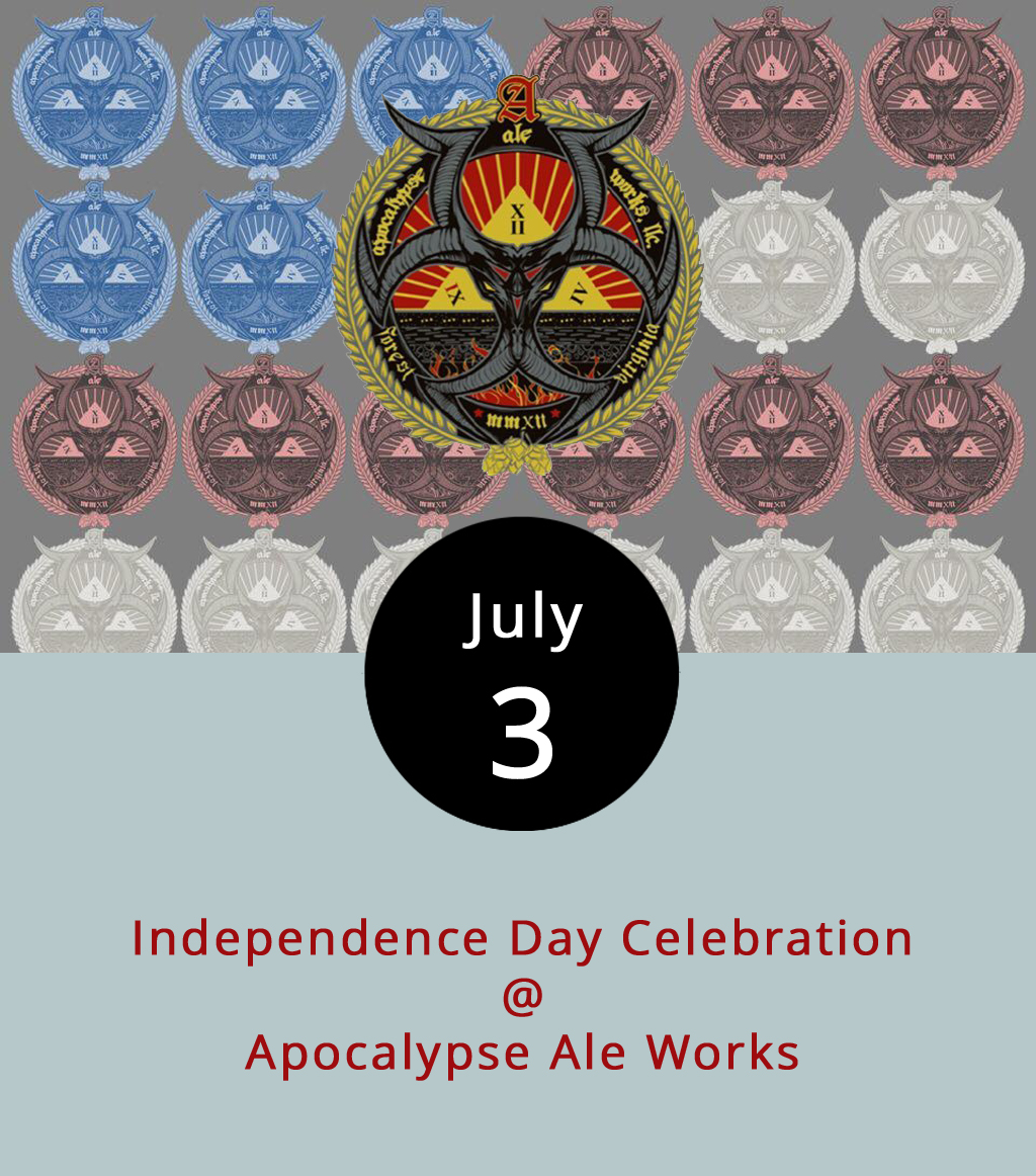 So, July 4th is a Tuesday, which makes the July 5th a Wednesday, and that may complicate matters for those of you who are planning to hoist a few good old American brews to celebrate Independence Day. No worries: Apocalypse Ale Works (1257 Burnbridge Rd.) has a solution. The Forest brewery is usually closed on Mondays, but they're making an exception this afternoon. The taps kick on at 4 p.m. followed by pulled pork and pulled chicken sliders at 5 p.m. (available while they last). Food is included in the $5 cover charge, but the ale's priced by the pint. The party will continue into the evening with  Shoot Toby Twice  playing from 7-10 p.m. For more info, click  here  or call (434) 258-8761.