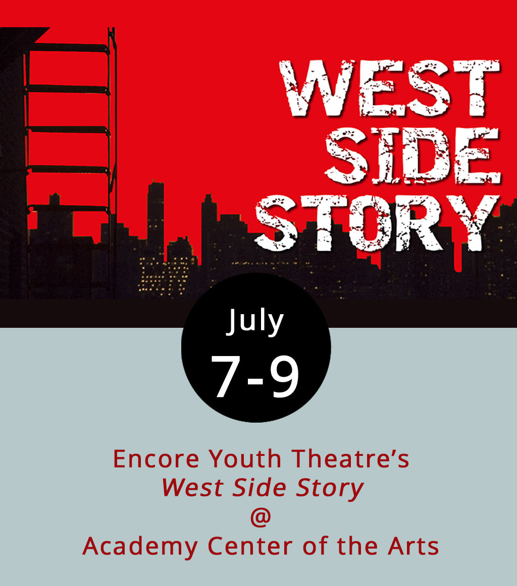 When Jerome Robbins first pitched  West Side Story  in 1947 it looked a little different. Instead of focusing on opposing white and Puerto Rican gangs, it was about the strife and romance between members of Irish Catholic and Jewish families in Manhattan. Suffice to say, it went through some changes before debuting on Broadway a decade later. Encore Youth Theater will stick to the Broadway script in celebration of the musical's 60th anniversary. The production opens July 7 at 7 p.m., with additional performances on July 8 at 2 and 7 p.m., and July 9 at 7 p.m. in the Joy & Lynch Christian Warehouse Theater (519 Commerce St.). Tickets are $8 for students and $15 for adults, and they are available for purchase  here . Call (434) 846-8499 for more info.