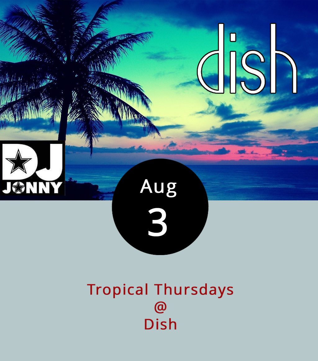 We've got more details on Tropical Thursdays, the new weekly Latin and Caribbean dance night at Dish (1120 Main St.). For starters, Dish's resident commander-in-chef is promising tacos for a buck a piece, jerk chicken sliders, and a rotating array of specialty drinks on the bar menu, which is a nice touch. And, we've heard from DJ Jonny, the Roanoke-based musical maestro in charge of the tunes, that he'll be spotlighting Salsa, Merengue, Bachata, Punta, and Reggaeton. The dancing begins at 10 p.m. and goes until closing time, around 2 a.m. The cover charge is $5. For more information call Dish at (434) 528-0070 or click  here .