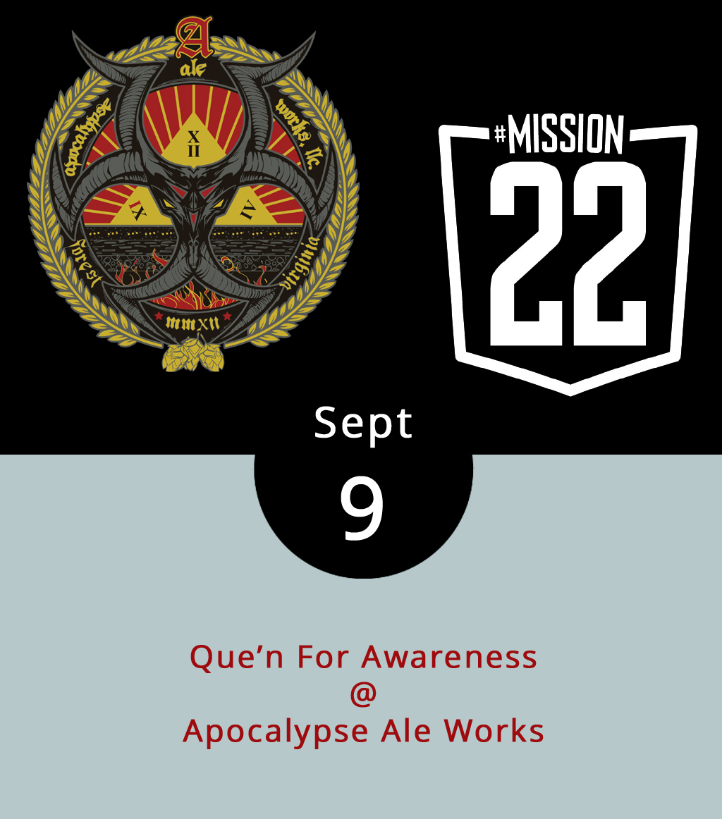 """In 2012, 22 United States military veterans per day died of suicide with rates much higher than the civilian population, according to a recent U.S. Department of Veterans Affairs report. In order to raise awareness, Brew-B-Que is hosting the """"Que'n for Awareness"""" event and fundraiser at Apocalypse Ale Works (1257 Burnbridge Rd.) today. Starting at 3 p.m. Brew-B-Que will donate 10 percent of the day's proceeds to helping prevent these deaths. They're partnering with Mission 22, a nonprofit founded by veterans to raise awareness, provide support and end veteran suicide. For more information, click  here or call (434) 485-5700. For more information about Mission 22, click  here ."""