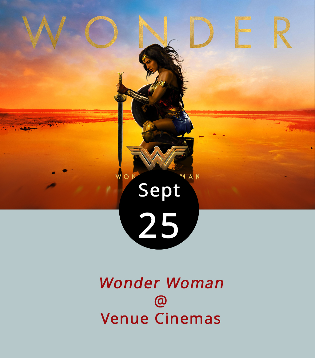 What if for no real reason at all we just decided to designate Mondays as movie night in Lynchburg and we all just hauled off and went to see something worthy of big-screen treatment? It's an idea. Right now the Patty Jenkins-directed DC universe blockbuster  Wonder Woman  is showing at Venue Cinemas (901 Lakeside Dr.) and, spoiler alert, it's pretty good. It stars Gal Gadot as Princess Diana who, spoiler alert, is actually Wonder Woman. We really don't want to give any more of it away. Showtimes today are at 12:30, 3:30. 6:30, and 9:30 p.m. We're recommonding the 9:30 screening. Tickets are $2.75 for the evening screenings, and $2.25 for afternoon matinees. Call (434) 845-2398 or click  here  for more info.