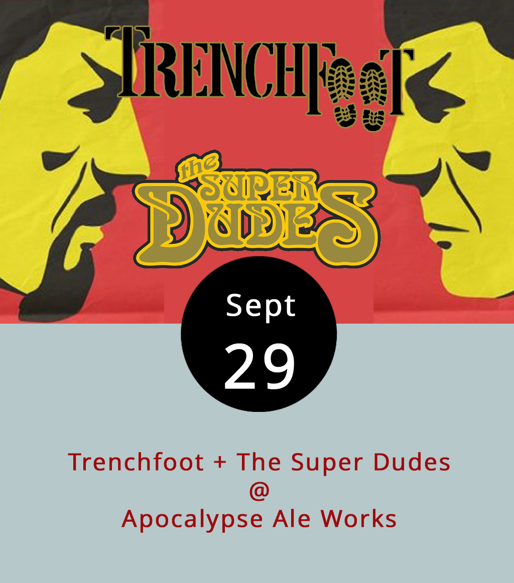 It's a solid Friday night of local rock at Apocalypse Ale Works (1257 Burnbridge Rd.) in Forest. Our buddy Jake from My Guitar Shop in Madison Heights in bringing his latest band, the aptly named Super Dudes, out to open for some friends of his in the local band Trenchfoot. The Super Dudes write their own stuff, mostly on the harder side of rock, but not quite metal. Trenchfoot play covers. Earl's BBQ truck will be on hand to serve food starting at 6 p.m., the music starts at 8. If you're lucky, Apocalypse will still have their brew of the week on tap, an Almond Confessor. Click  here for more info on the show, or call (434) 258-8761.