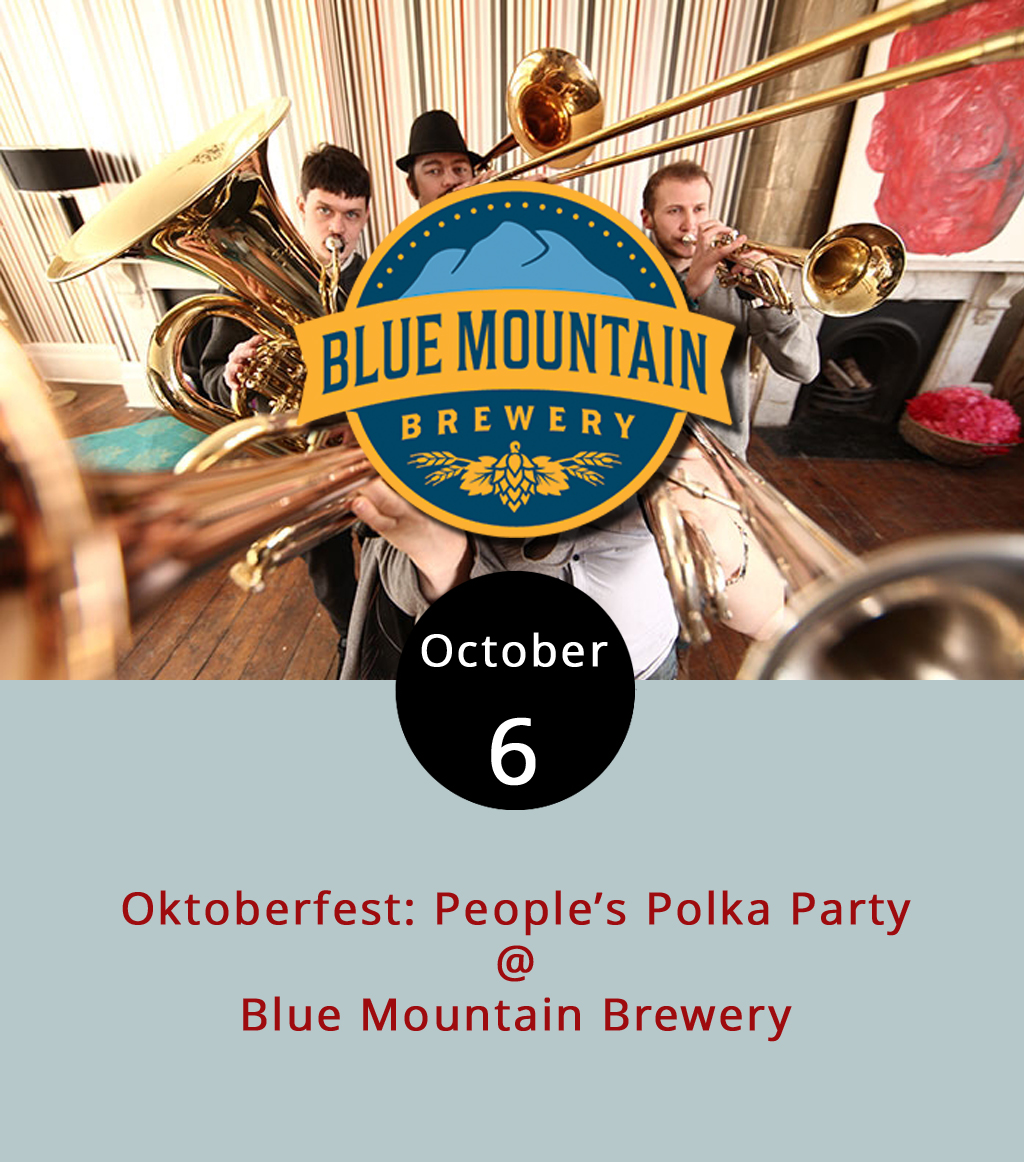 As part of its 10-day Oktoberfest celebration, Blue Mountain Brewery (9519 Critzers Shop Rd., Afton) is going full German this afternoon when they host the  People's Polka Party.  Wearing lederhosen is an option, and the accordion-led polka music will be popping from 2-5 p.m. The Nelson County brewery's Oktoberfest features at least one event per day through Sunday, including German food specials. For a complete list of their Oktoberfest events, click  here  or call the brewery at (540) 456-8020 for more information. To check out their brews, including Oktoberfest style seasonal, click  here .