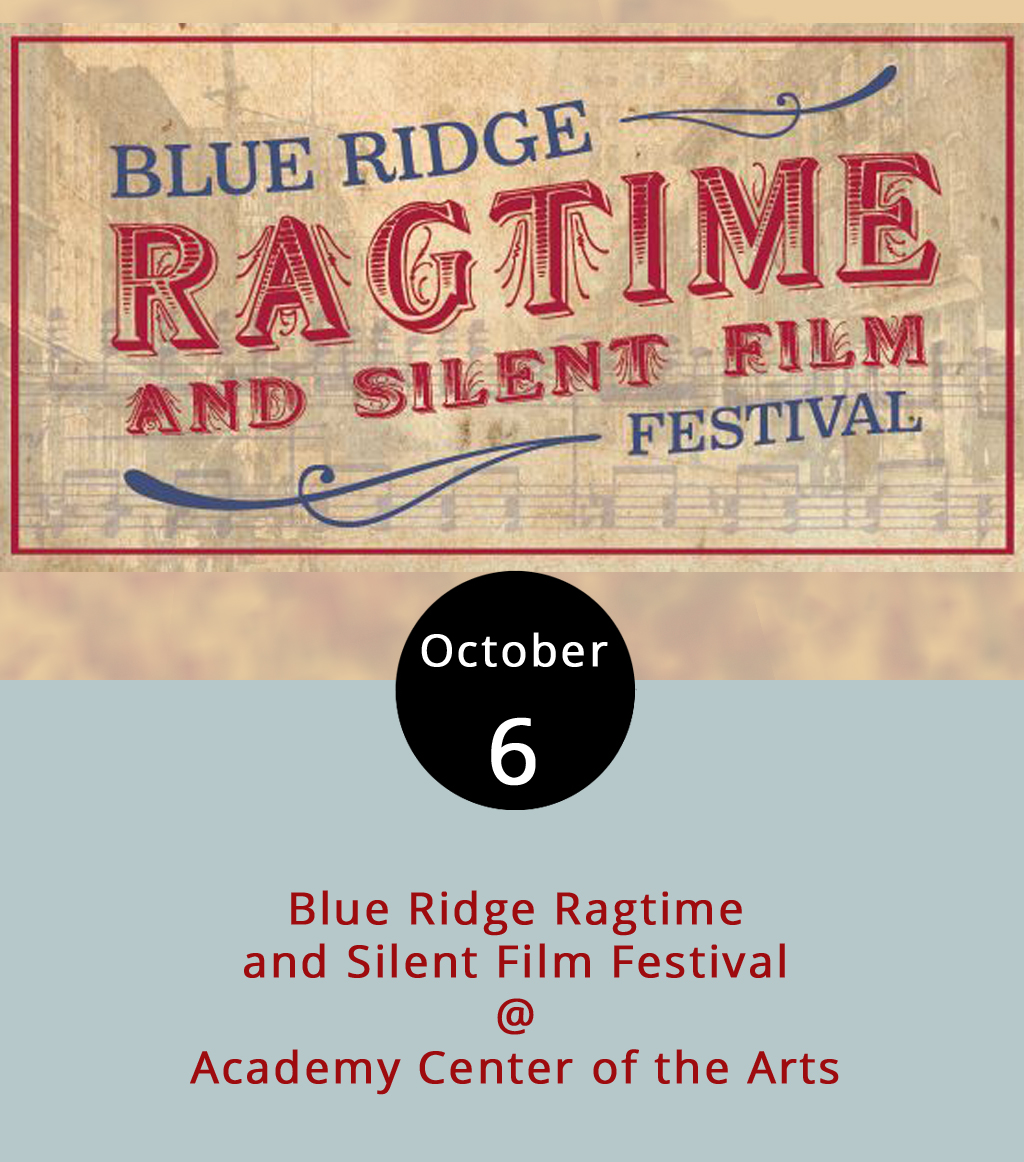 Lynchburg's first go at celebrating the apparently not lost arts of ragtime music and silent film begin today with performances at area high schools and continue through the weekend at the Academy Center for the Arts (519 Commerce St.). The Blue Ridge Ragtime and Silent Film Festival's public performances begin with a free First Friday showing from 5-7 p.m. at the Academy. The evening's main event, Euphonic Sounds: The Classic Rags of Scott Joplin and His Contemporaries, follows at 8 p.m.  Ragtime  is a style of piano music popular from the late 1800s and early 1900s. It was common in silent films (think of the music accompanying Charlie Chaplin's tramp). The Friday show is $15. The event continues Saturday and Sunday at the academy and other locations, including a 8-10 p.m.  showing  of  The Mark of Zorro (1940) a silent film that will be accompanied by live music. For more information and a full list of events, click  here  or call the Academy at (434) 846-8499.