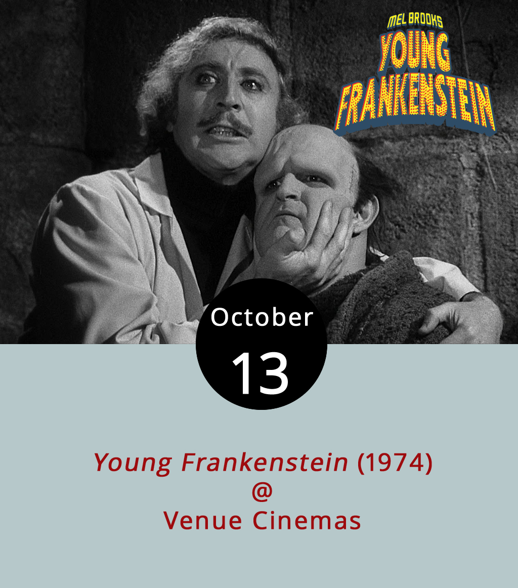 Not all horror-themed films are made to frighten, so expect to laugh rather than recoil while watching satirist, writer and director Mel Brooks take a go at the genre in  Young Frankenstein (1974). Dr. Frederick Frankenstein (funnyman Gene Wilder) has long been running from the legacy of his mad scientist grandfather, even insisting on an alternate pronunciation of their last name. But curiosity sends him to the castle where the original Dr. Frankenstein brought the legendary monster to life, igniting a mystery pocked with hilarity. He meets Igor (Marty Feldman) who also insists on an alternate pronunciation for his name (think I-gor as I-phone) and the house's mistress Frau Blucher (Cloris Leachman). Eventually, he bows to destiny and creates his own monster (Peter Boyle). The show runs at Venue Cinemas (901 Lakeside Dr.) tonight through Oct. 19. Showtimes occur daily at 12:00, 2:30, 4:55, 7:20 and 9:45 p.m. For ticket information, click  here  or call (434) 845-2398.
