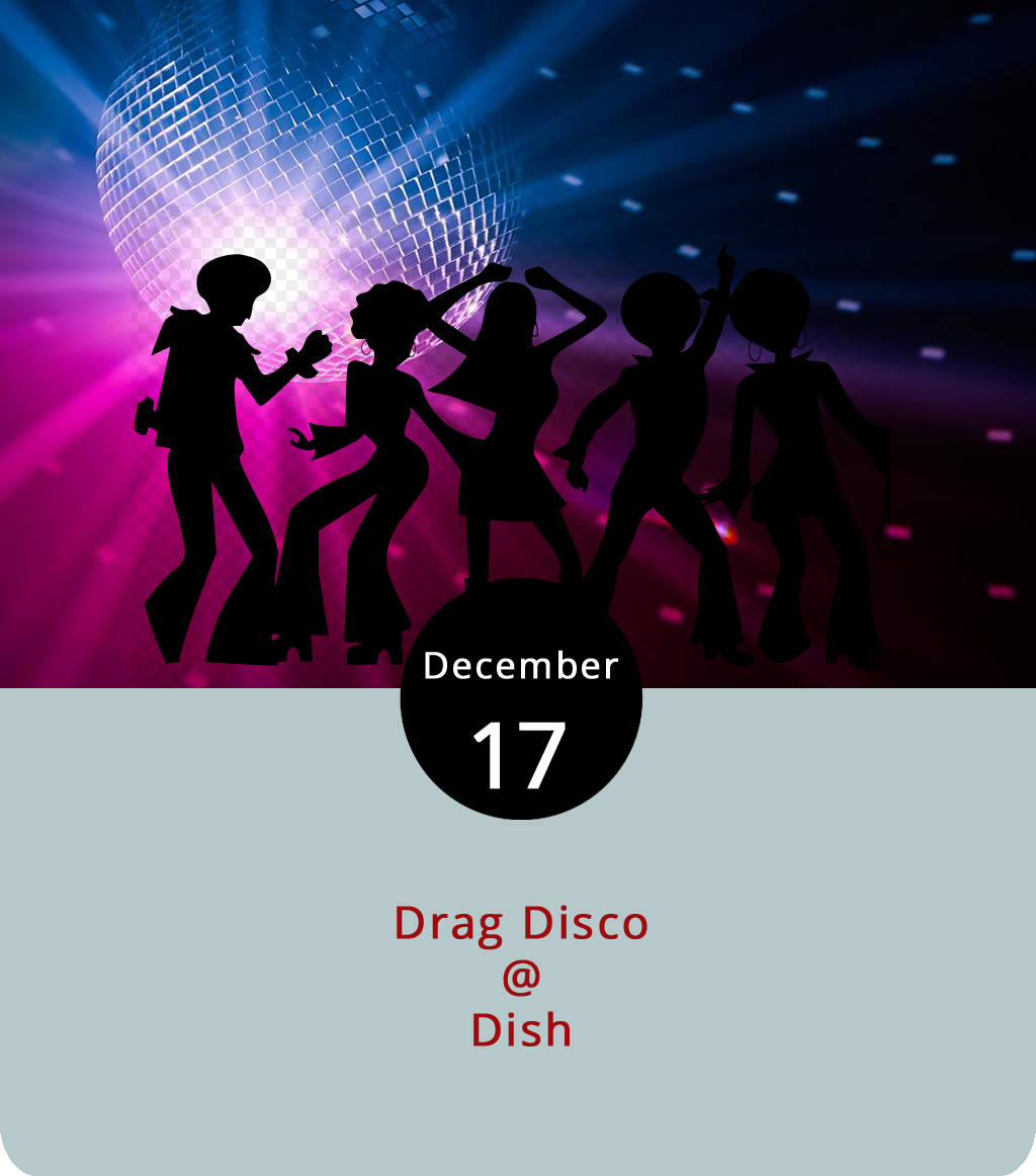 Expect sparkle and fabulous tonight at Dish (1120 Main St.) as drag performers join up to celebrate the holidays and to raise money for the Lynchburg Diversity Center, a non-profit LGBTQ+ advocate and culture center. This rendition of Drag Disco, which Dish hosts in coordination with the Diversity Center a few times a year, features a handful of performers out of Roanoke that go by Enya Salad, Amazon Rome, Ophelia Diamond and Holly Whatt. Event D.J. Tony Salonia said he'll be playing disco hits and some Christmas favorites at the event from 8 p.m. to midnight.. There's a $5 cover. Prior to Drag Disco, the Diversity Center will host a dinner at Dish. Advance tickets are $40-$50 and can be purchased  here . Dinner tickets include Drag Disco admission. For more information, click  here  or call the Diversity Center at (434) 515-1143.