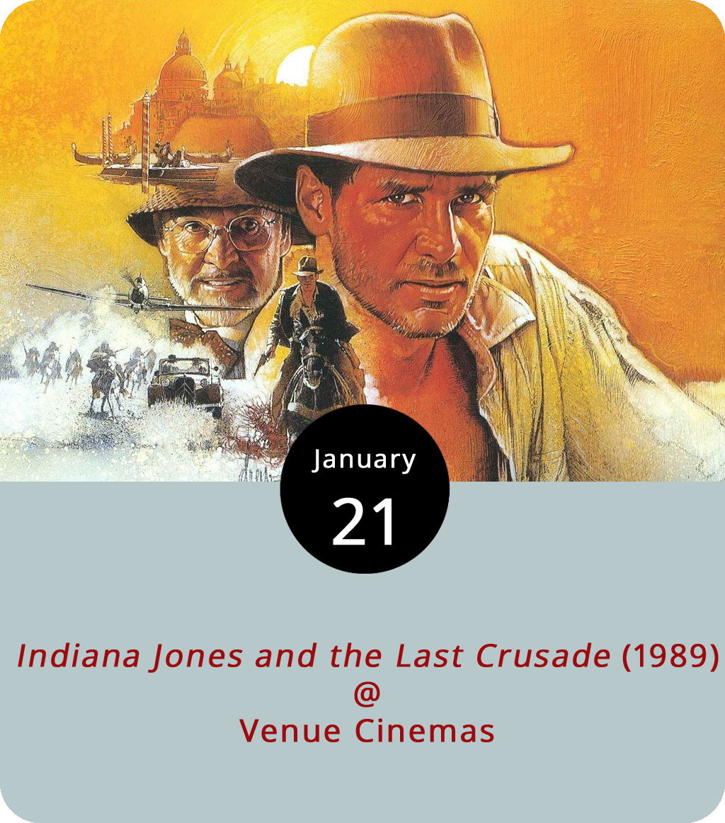 Don't let this week's title fool you. After Venue Cinemas (901 Lakeside Dr.) screens  Indiana Jones and the Last Crusade (1989), Harrison Ford will return to the big screen as Indy for one more adventure in the month-long series celebrating the archeologist/action hero. In this installment, Sean Connery makes his debut as Indy's dad Professor Henry Jones. The pair wind up on the age-old Arthurian quest to seek the Holy Grail. Rather than the taunting Frenchman encountered by the likes of Monty Python's rendition of King Arthur, the Joneses must contend with Nazis in 1938. Showtimes are 12:30, 3:30, 6:45 and 9:45 p.m. through January 25th. For more info, click  here or call (434) 845-2398.