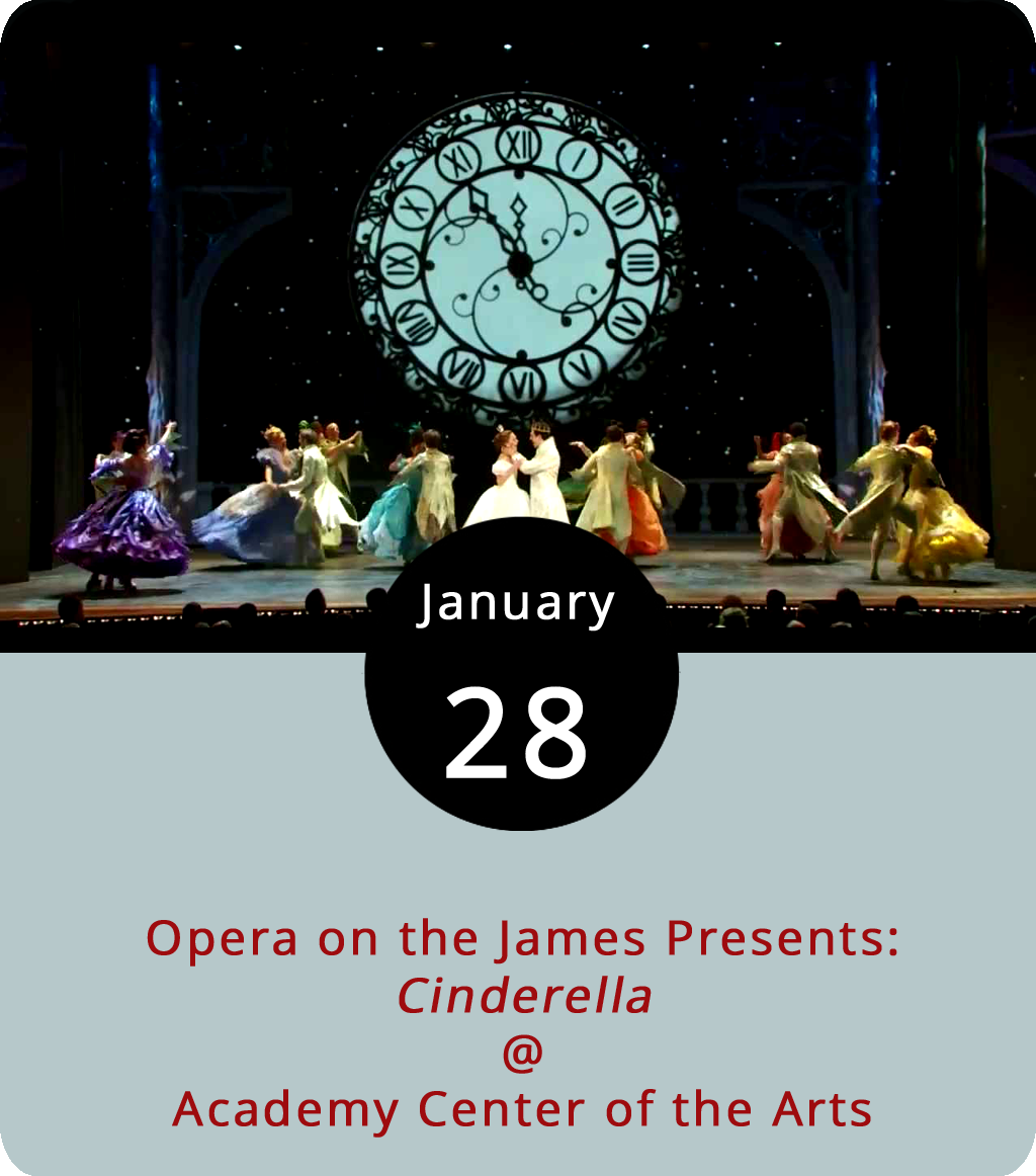 """Cinderella is a fairly ancient folk tale about some pretty evil doings concerning a stepmom and the title character, who loses a glass slipper but finds true love. La Cenerentola, ossia La bontà in trionfo is a 19th-century opera by the composer Gioachino Rossini, which translates from the Italian as """"Cinderella, or Goodness Triumphant."""" For the record, Cinderella also happens to be the name of an '80s hair-metal band from Philadelphia, which may or may not be relevant. The Opera on the James folks are sorta splitting the difference between Brothers Grimm and Rossini by offering up a kids-friendly, one-hour family version of Cinderella in opera form, but sung in English. Maybe they'll throw in a little hair-metal bombast. There are two afternoon performances today, at 1 and 3:30 p.m., at the Academy Center of the Arts (600 Main St.). Tickets are $8-$10. For tickets and more info, call (434) 846-8499 or click  here ."""