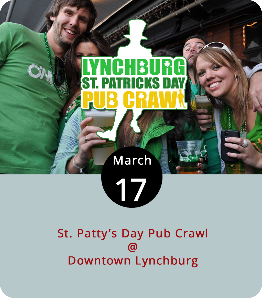 You don't have to look for a rainbow to find a pot of gold in Lynchburg today. We're telling you the good times are going to be in downtown Lynchburg where the growing bar and restaurant scene hosts the Hill City's first (and hopefully annual) St. Patrick's Day Pub Crawl. Along with a commemorative green shot glass or mug, the $15 admission pays for the cover to eight bars/restaurants in the downtown area as well as a ride on the Brew Ridge Tours bus and discounts codes for Uber and Lyft. The event is green-tie optional, and they'll have some people's choice prizes for best-dressed. Registration is from 2-6 p.m. at The Water Dog (1016 Jefferson St), which hosts Five Oaks Fire from 3:30-7 p.m. Later on, Kegney Brothers (1118 Main St.) will host the Dundies starting at 10 p.m. For more information about the pub crawl, including a full list of venues and to order tickets, click  here .