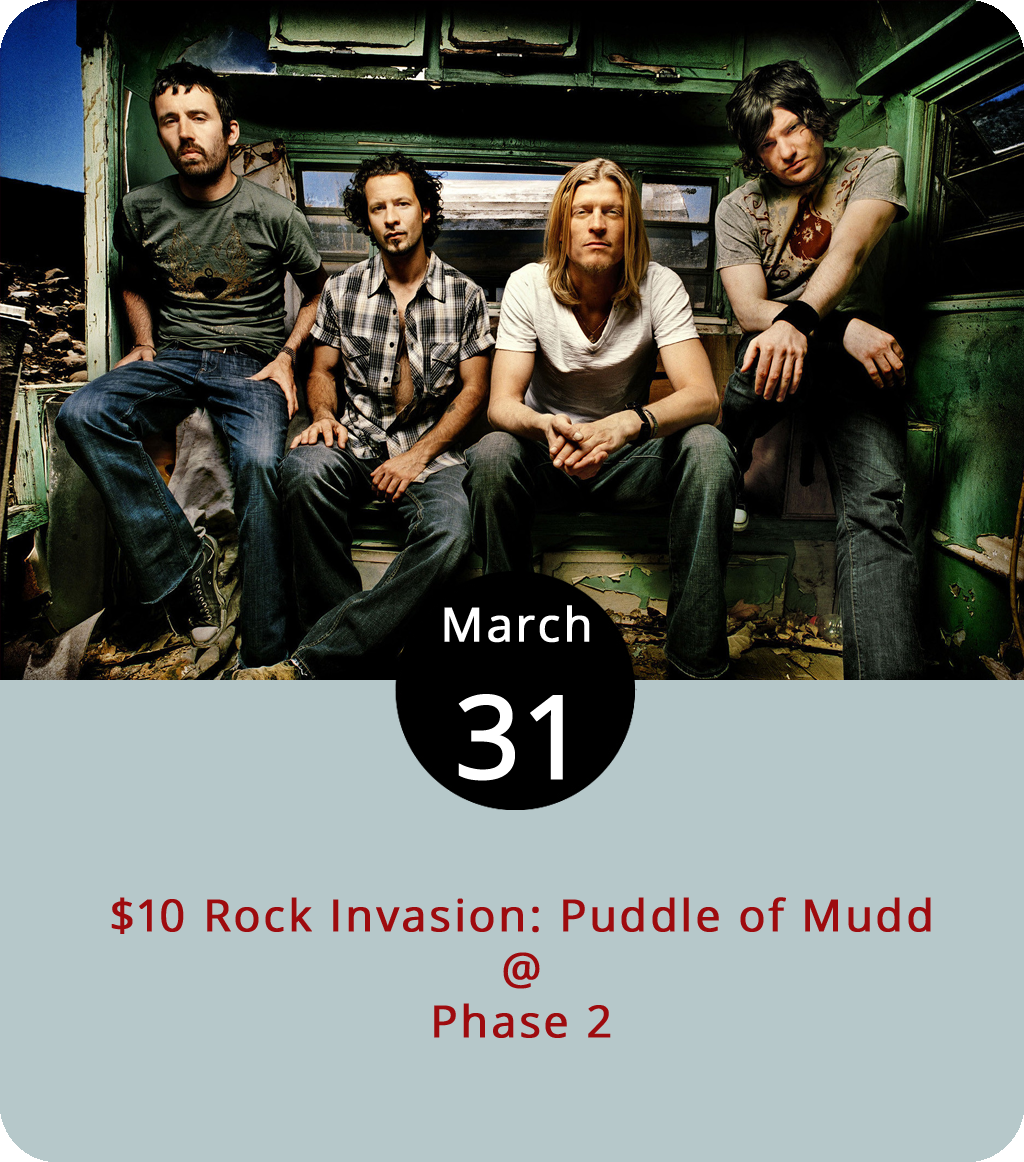 Back in 2001, the one-time Kansas City-based alt-rock band Puddle of Mudd hit paydirt after singer Wes Scantlin hooked up with Limp Bizkit frontman and music-biz entrepreneur Fred Durst and put a new version of the band together for an album titled  Come Clean . To date, it has sold over five million copies. More recently, Scantlin took a little time off to get clean and spent a few months in rehab. He's back with his guys on a tour that brings Puddle of Mudd to Phase 2 (4009 Murray Pl.) this evening for the bargain ticket price of $15. Doors are at 7 for the 8 p.m. show. Click  here or call (434) 846-3206