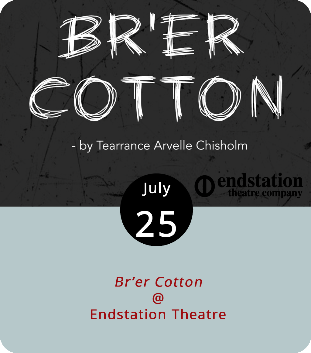 Only a week after mounting a production of Shakespeare's centuries-old  As You Like It, Endstation Theatre moves closer to current events with  Br'er Cotton by Lynchburg's own Tearrance Arvelle Chisholm. The play, set in Lynchburg, takes place in the wake of several police killings of unarmed black men and the rise of the Black Lives Matter movement. Joshua Goodridge plays Ruffrino, a frustrated teenager who struggles with feelings of systemic oppression. As his mother Nadine, Latia Chisholm spends her days working as a cleaning woman while secretly attending nursing school. Nathan Hinton plays Matthew, the family grandfather, who insists he's not long for this world and urges his grandson to accept what is, rather than push in vain for what should be. Performances runs tonight through Sunday at 7:30 p.m. at Randolph College's Thoresen Theatre (2500 Rivermont Ave.). Tickets range from $16 to $31. For more info, click  here or call (434) 226-0686.