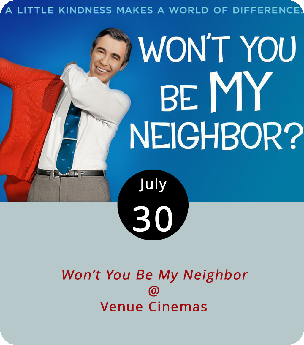 It's times like these that many of us need to remember we are in fact neighbors in this city and on this planet. And who better to remind us than the legend in the cardigan sweater, Mr. Fred Rogers? Mr. Rogers is the subject of a new documentary by Morgan Neville titled, appropriately enough, Won't You Be My Neighbor . The film is now screening at Venue Cinemas (901 Lakeside Dr.), where it should remain for at least a week or two. Daily screenings are at 12:20, 3:10, 6:45, and 9 p.m. Click  here or call (434) 845-2398.