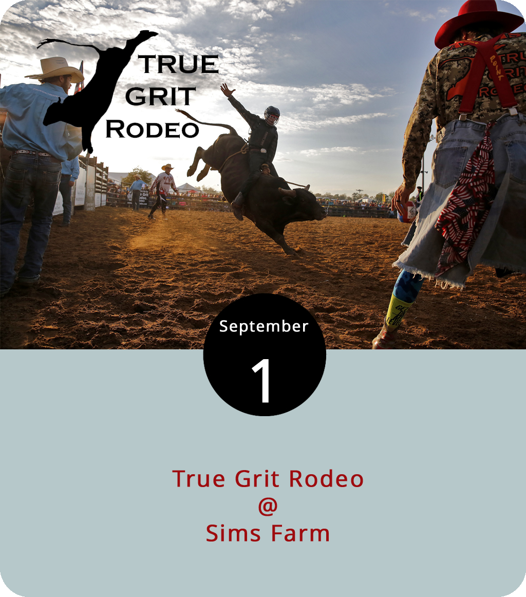 For 20 years, the professional cowboys at the True Grit Rodeo Co. have been entertaining folks with their horse and bull show at their home base in Hurt, VA, at county fairs and other big gatherings in the region. Today they'll be sending some of their bull riders, barrel racers, and maybe even a few clowns out to Sims Farm (2220 Harvest Ln.) in nearby Forest. Gates open at 5 p.m. and the big rodeo show starts up at 7 p.m. Tickets are $15 at the gate, cash only. Call (434) 546-1472 or click  here  for more info.