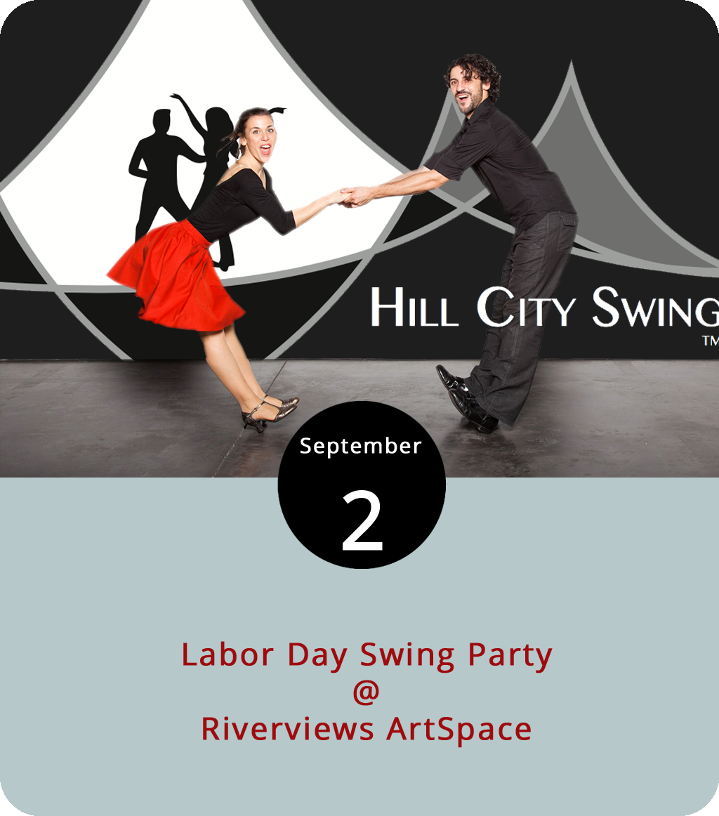 Hill City Swing like to say that they swing both ways, which is only funny if you know a bit about swing dancing and would get a genuine hoot out of a Jitterbug aficionado breaking into a Lindy Hop. It has something to do with East vs. West coast styles of dancing, and the Lindy not being quite the same thing as the Lindy Hop, and six and eight beat patterns, and, well, either you get it or your don't. Today you can easily learn a thing or two with or without a partner at Hill City Swing's Labor Day Swing Party. It starts with a lesson at 7 p.m., followed by social dancing from 8 to 10:45 p.m. in the ground floor Co-op Gallery at Riverviews Artspace (901 Jefferson St.). Admission is $10, or $5 with a student ID. Click  here  for more info or call (540) 769-7192.