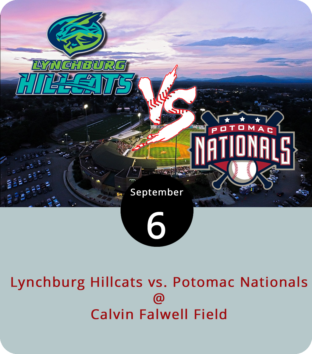 As of Labor Day weekend, the Lynchburg Hillcats secured the top spot in the Carolina League Northern single A minor league baseball division, which means they'll be battling it out with the Potomac Nationals to see who moves on to the Carolina League finals next week. Tonight at 6:30 p.m., weather permitting, it's the second of two home games for the 'cats at Calvin Falwell Field (3180 Fort Ave.) in a best three-of-five game series. Tickets range from $2 to $7, depending on where you want to sit. It's a Thirsty Thursday at the park, which means that, in addition to a $2 ticket, you can also get a beer for two bucks. Click  here  or call (434) 528-1144.