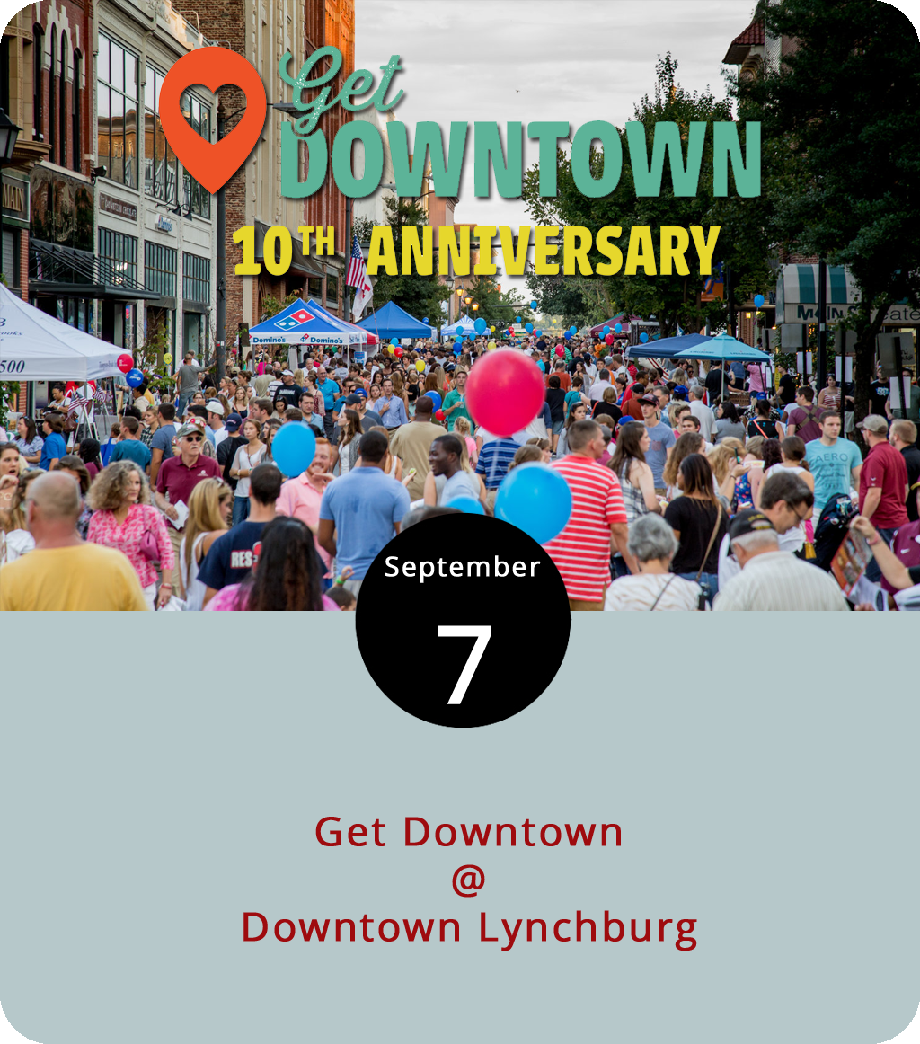 It's the tenth anniversary of the big Get Downtown celebration that's been taking over Main Street on the first Friday of every September since 2008, if we've got our calculations right. And, this year they're extending the event by a full hour, which means it'll run from 6 until 10 p.m. There will be two beer gardens, a couple of designated food truck courts, circus performers, and a kids zone featuring princesses and superheroes, as well as music on three stages featuring a bunch of local artists, including the  Dundees  at 8 p.m. on the stage set up outside the Community Market. They're running shuttles to get folks downtown from Randolph College, CVCC, the University of Lynchburg (i.e., Lynchburg College), and Madison Heights. There's no admission charge; click  here  for a detailed list of vendors, parking maps, and other helpful information.