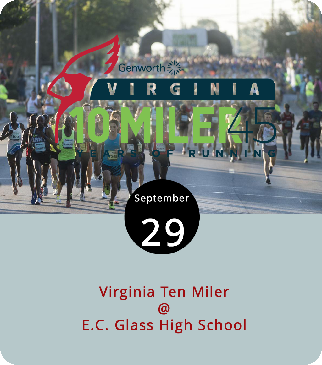We're going to assume that if you're planning on running in today's Virginia Ten Miler, you've probably already trained and registered although, if you haven't done the latter, you can do so by clicking  here . Now in its 45th year, the race begins and ends at E.C. Glass High School (2111 Memorial Ave.) and follows a course down Langhorne Rd., onto Rivermont Ave., through Riverside Park, and back. Participants in the less arduous four-mile race take the same route but finish at Randolph College. There will be live music along the route and crowds to cheer on the competitors. The running gets underway at 8 a.m. If you're interested in volunteering to help at the event, click  here . For general info, click  here .