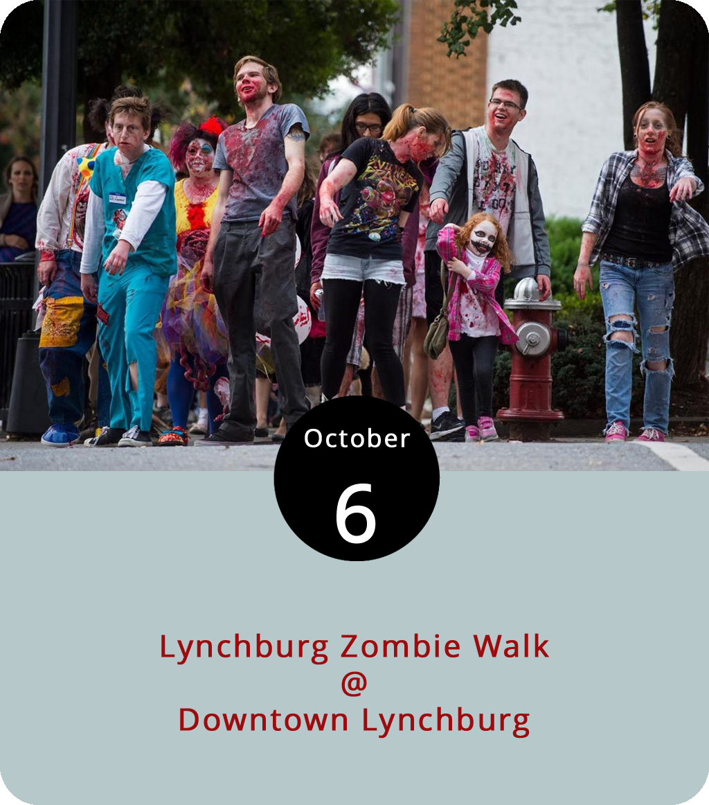 For those of you who did not manage to catch  Shaun of the Dead  at Venue Cinemas last week, there's still time for a little pre-Halloween zombification thanks to the 8th annual Lynchburg Zombie Walk, a gathering of the undeadified that convenes this evening at 5:30 p.m. in the parking lot at the Lynchburg Community Market (1219 Main St.). This is an officially sanctioned, city-approved, costumed cavalcade that will benefit the Blue Ridge Area Food Bank (i.e., bring a few cans to donate) and the Lynchburg Dog Park (cash donations). It begins at 6 p.m. and ends with best-dressed-zombie awards presented at 7:30 p.m., after which Kegney Brothers (1118 Main St.) is hosting a zombie after-party. For more info, click  here  or call (434) 665-2204.
