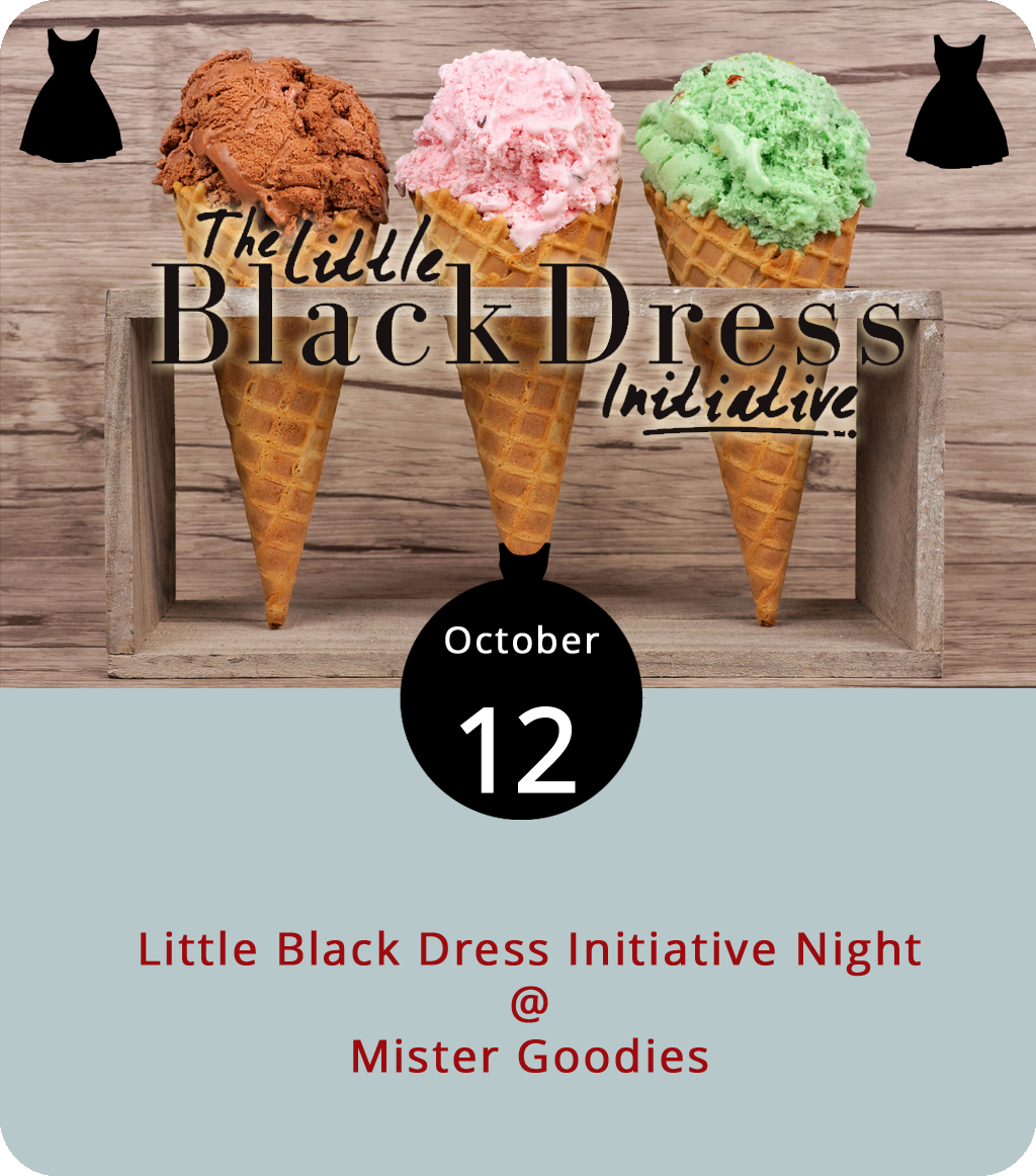 For the past week, the Junior League of Lynchburg has been raising money to support the YWCA of Central Virginia and the Motherhood Collective through their Little Black Dress Initiative, or LBDI. You can donate directly by clicking  here . And you can help celebrate the end of the weeklong fundraising drive by grabbing something sweet while doing something sweet at Mister Goodies Homemade Ice Cream (4119 Boonsboro Rd.) today from 5 until 10 p.m. Simply place your order, mention the LBDI, and 20% of the proceeds will go to help support local initiatives that aim to empower women. For more info on the Junior League, click  here . For info on Mister Goodies, click  here  or call (434) 849-8339.