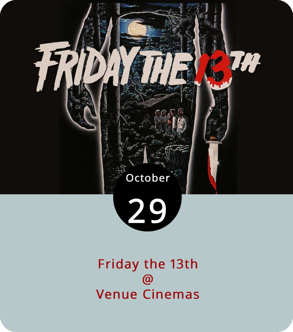 """If  Halloween  set the baseline and a high water mark for the American horror movie franchise in 1978, then  Friday the 13th  was the proof of concept when it hit theaters in 1980. Among other things, the chilling slasher tale of Jason Voorhees set some of the rules of the genre, such as never say """"I'll be right back,"""" never go out looking for someone who said """"I'll be right back,"""" and think twice before having sex in a camp cabin. The first of what would become a baker's dozen of  Friday the 13th  films is back on the big screen at Venue Cinemas (901 Lakeside Dr.) through Thursday, along with the more playful Tim Burton scary movie  Beetlejuice  (1988). Click  here  or call (434) 845-2398 for showtimes and tickets."""