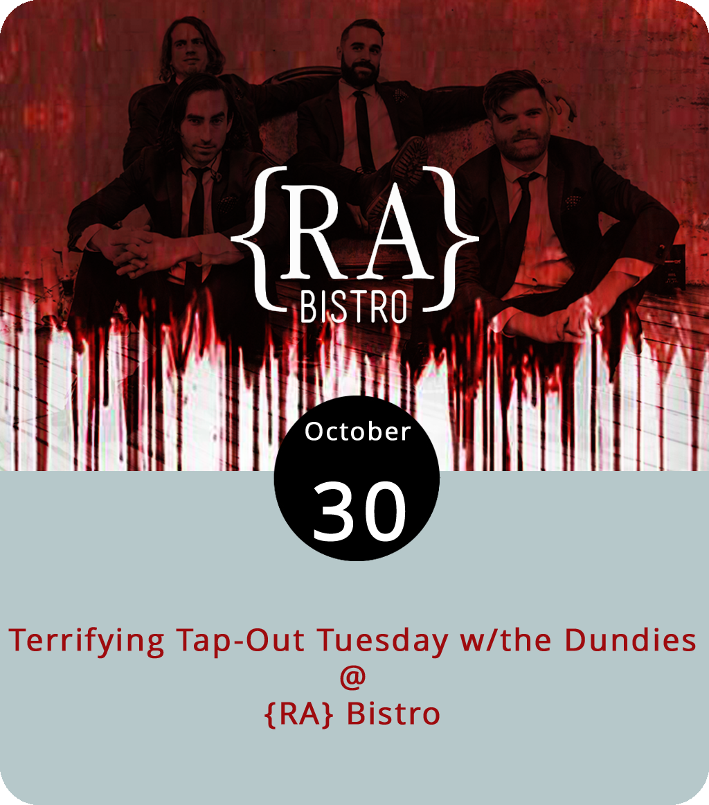 """Every Tuesday is a """"Tap-Out Tuesday"""" at {RA} Bistro (1344 Main St.), which means you can grab $2 pints of whichever lagers, ales, and other brews they are literally aiming to tap out of that evening. But, it's the eve before All Hallows' Eve, so tonight's tapping out will be special. The local cover band the Dundies will be on hand to play a set, and patrons are encouraged to come in costume. There's no cover. The festivities run from 7 until 11 p.m. Click  here  for more info, or call (434) 845-1601."""