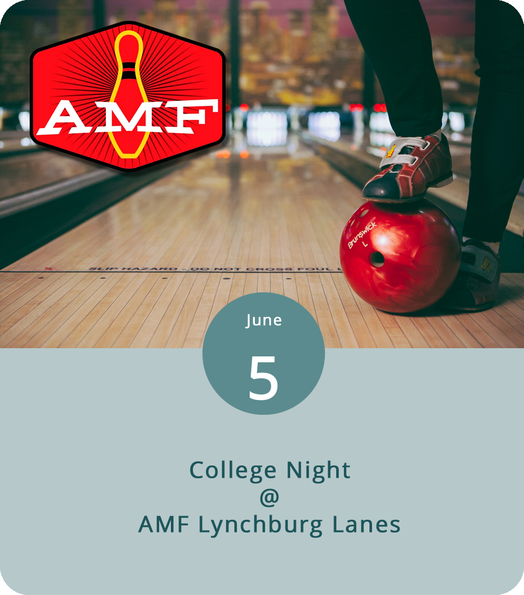 We always forget about bowling until we remember bowling. Then we get the gang together for a night on the lanes chucking heavy marbles into helpless pins and have a splendid time doing it. AMF Lynchburg Lanes (4643 Murray Pl.) offers specials most nights of the week, so it's worth checking out their  website  for the full schedule. Tonight they've got College Night, which means $2 tall boys and $10 pizzas starting at 9 p.m. for anyone with a valid college ID. Students can purchase unlimited bowling for $7, a price that includes totally awesome rental shoes. The lanes are open until 11 p.m. For more information, call (434) 528-2695.