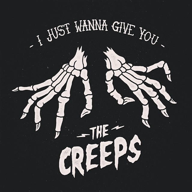 I Just Wanna Give You - The Creeps.jpg