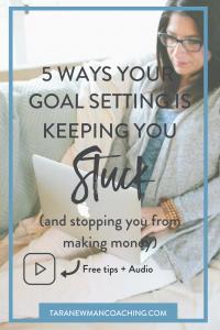 Goal Setting Keeping You Stuck
