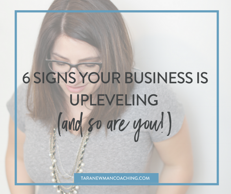 6 Signs Your Business is Upleveling (and so are you!).png
