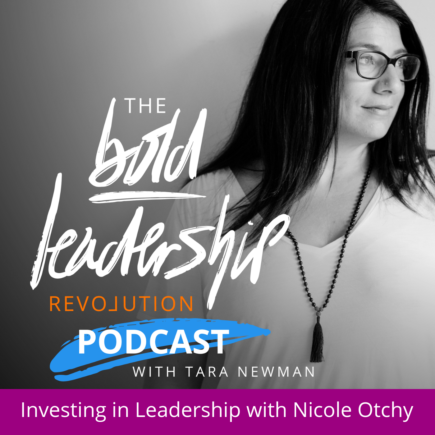 Investing in Leadership with Nicole Otchy
