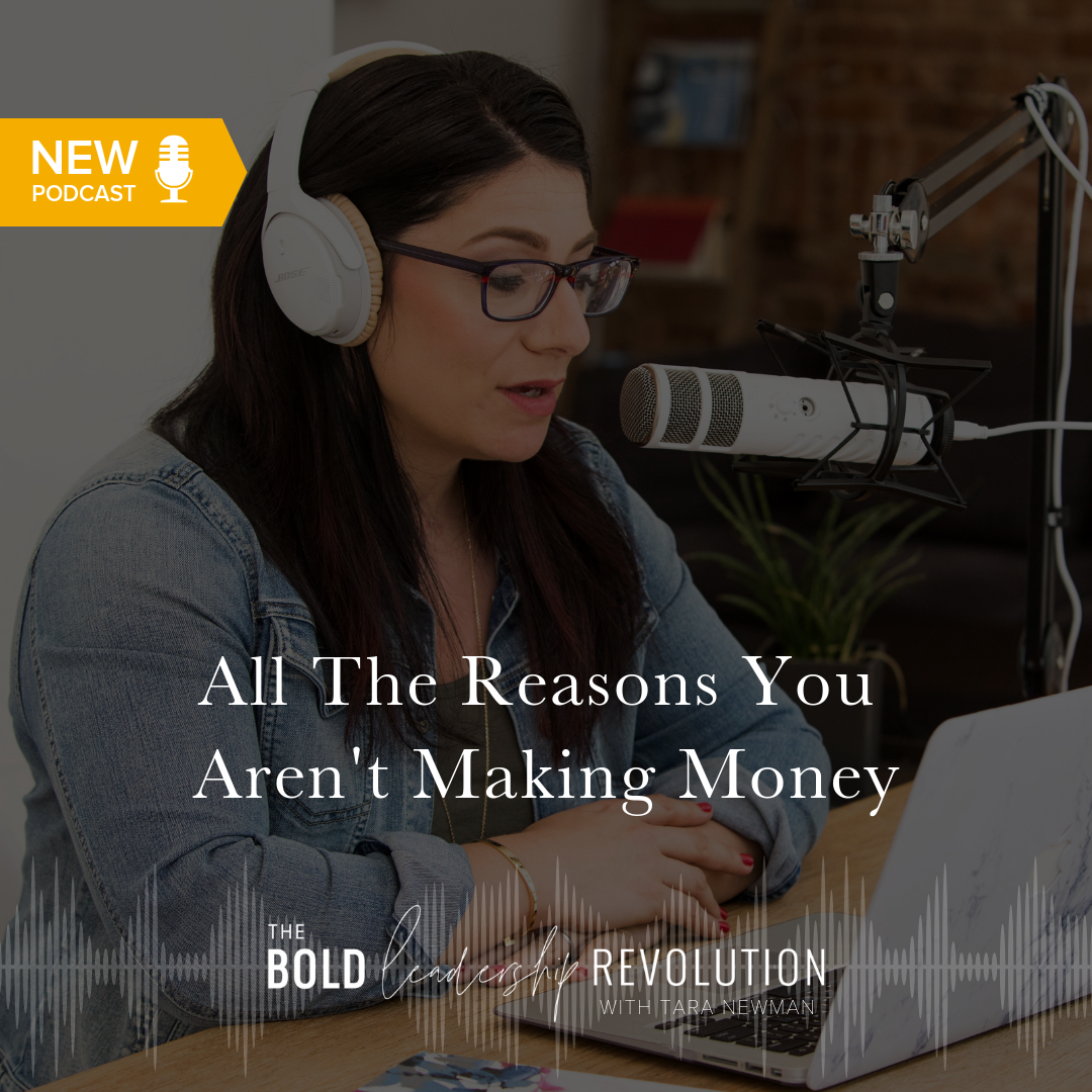 All The Reasons You Aren't Making Money