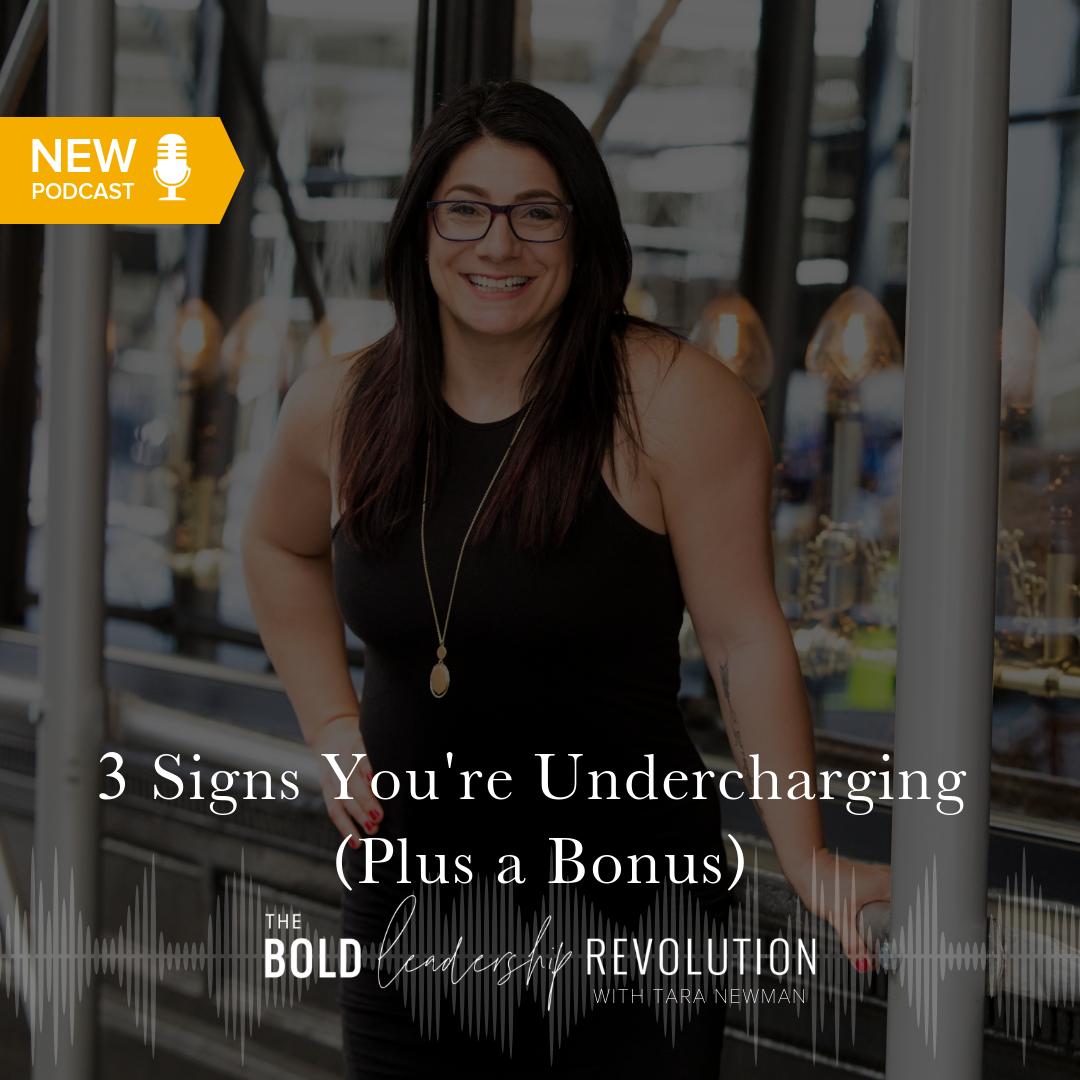 Best Of - 3 Signs You're Undercharging (Plus a Bonus)
