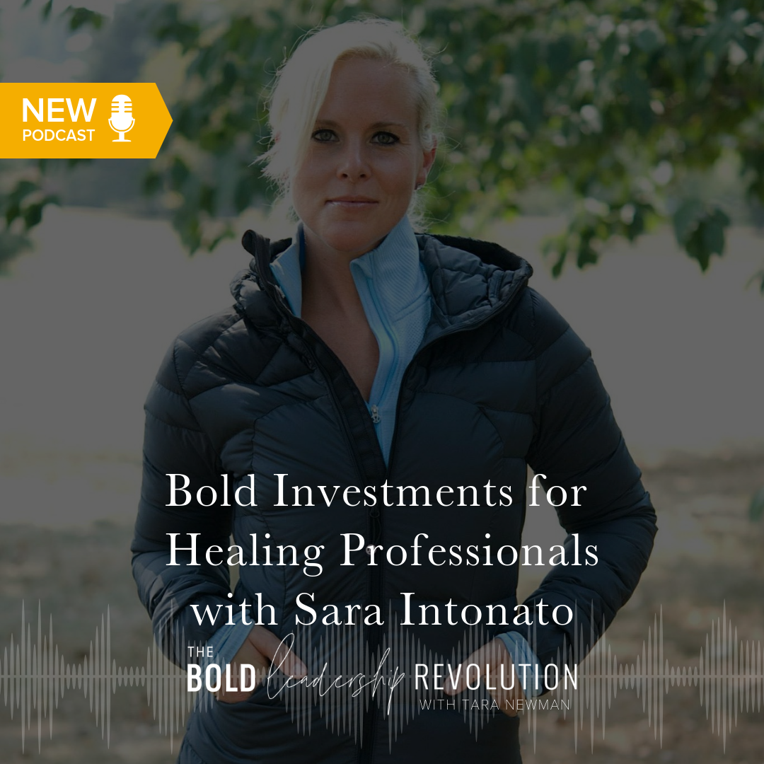 Bold Investments for Healing Professionals  with Sara Intonato