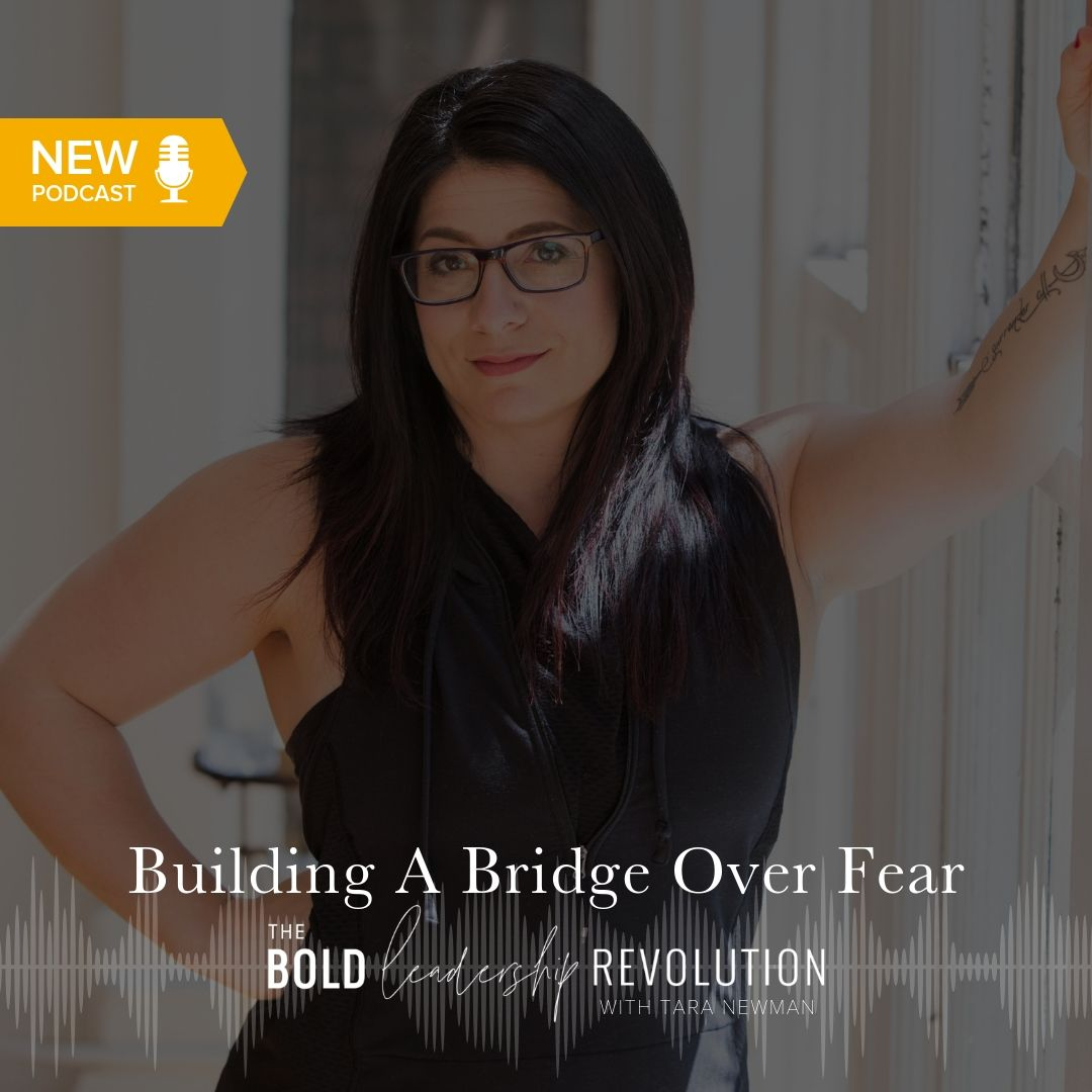 Building a Bridge Over Fear