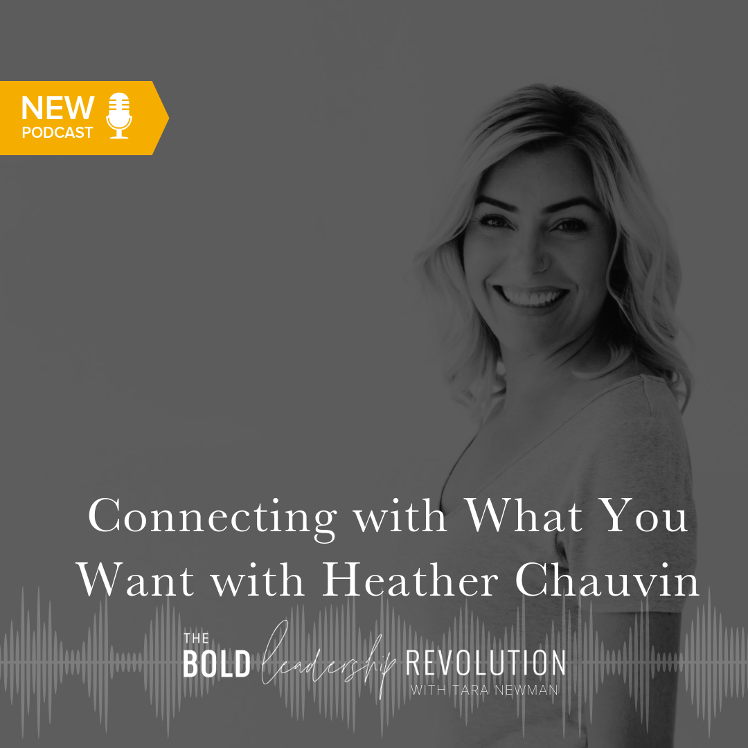 Connecting with What You Want with Heather Chauvin