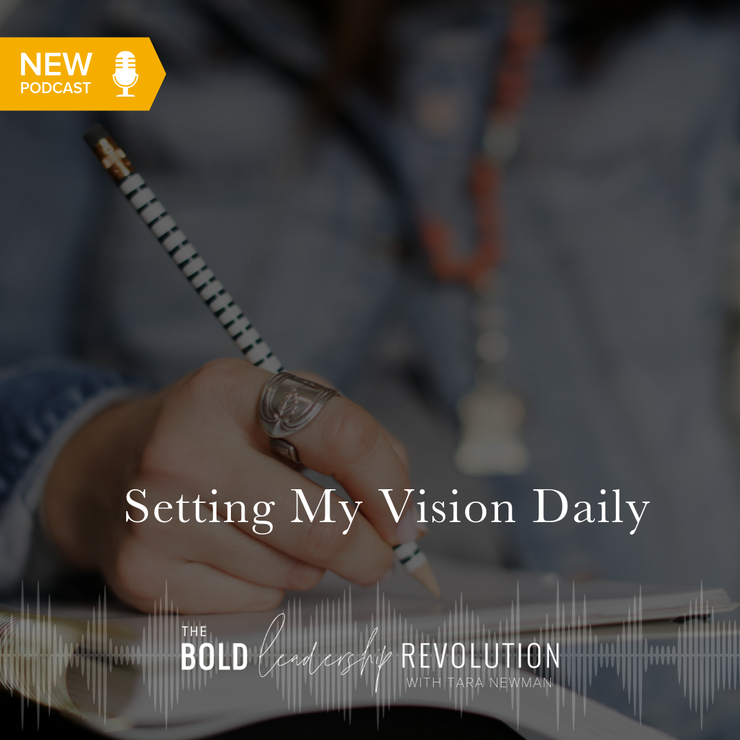 How to Set Your Vision Daily