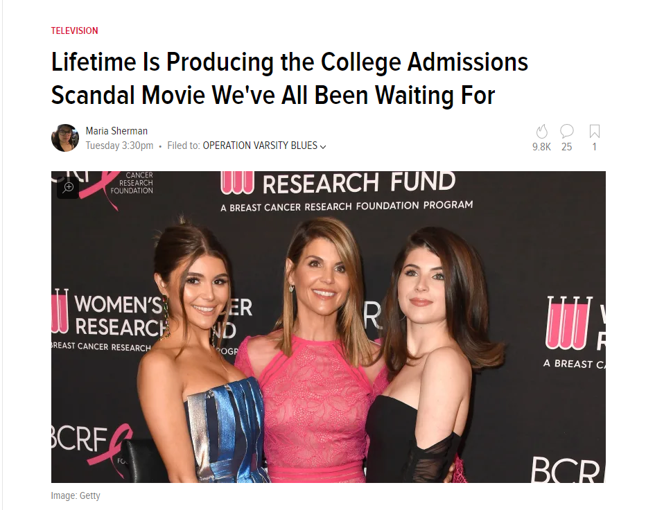 SPOTLIGHT ON: OPERATION VARSITY BLUES   Exciting news for those who are following the College Admission Scandal. LIFETIME are producing a movie inspired by the events. What's even more exciting is that we are working on the clearances for the screenplay.