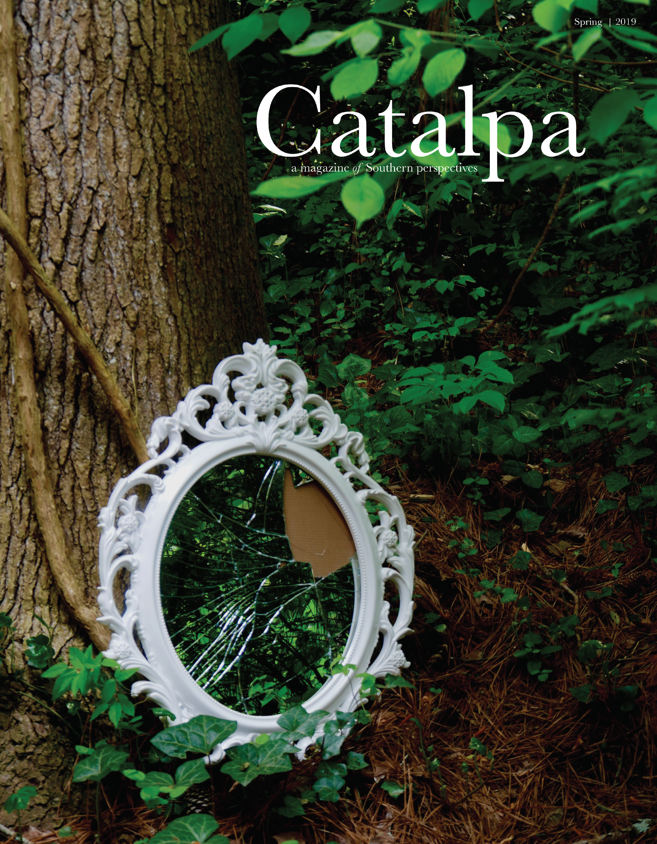 Spring 2019 - The newest issue of Catalpa features works centered around the deep-rooted complications and complexities of the contemporary Southern woman.