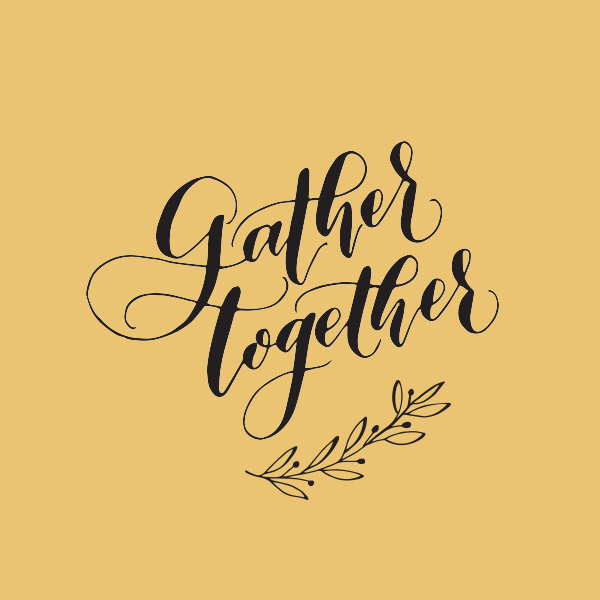 gather together | thanksgiving image