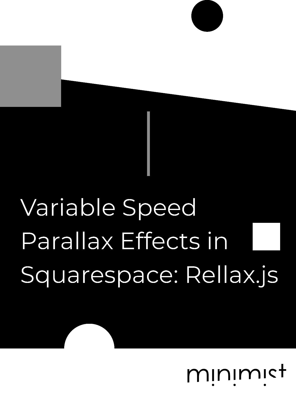 Variable Speed Parallax Effects in Squarespace - Rellax