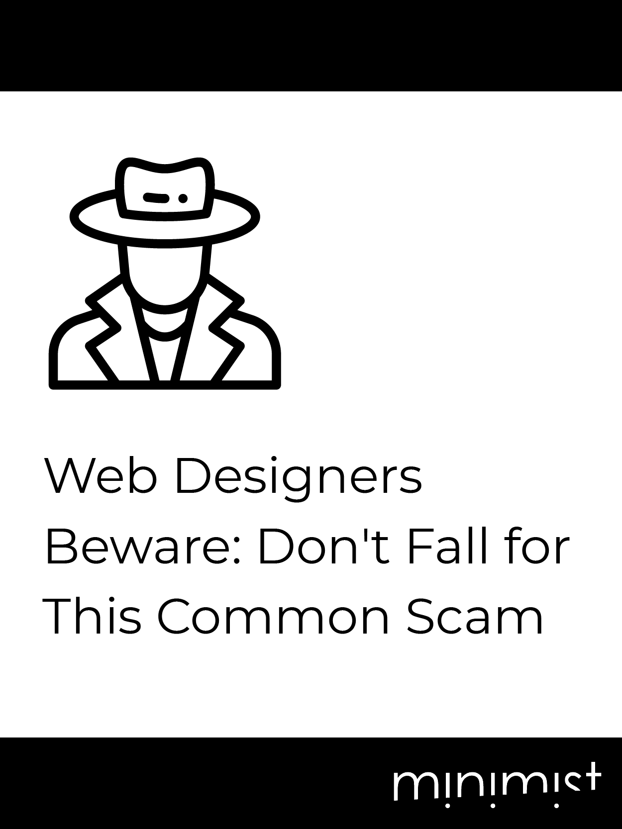 Web Designers Beware: Don't Fall for This Common Scam